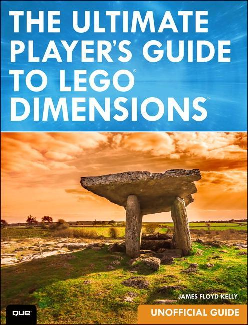 The Ultimate Player's Guide to LEGO Dimensions